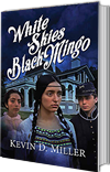 White Skies Black Mingo by Kevin D. Miller